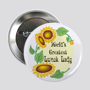 "World's Greatest Lunch Lady 2.25"" Button"