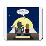 Werewolf Dating Problem Mousepad