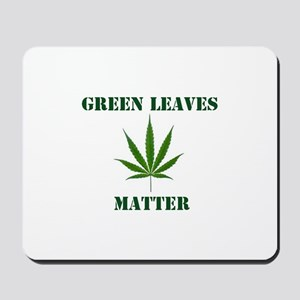 Green Leaves Matter Mousepad