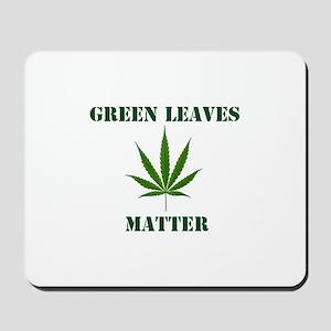Green Leaves Matter Mousepad