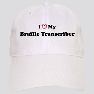 I Love My Braille Transcriber Cap