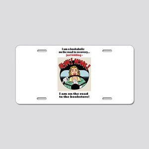 Bookaholic on road to recovery Aluminum License Pl