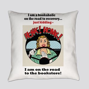 Bookaholic on road to recovery Everyday Pillow