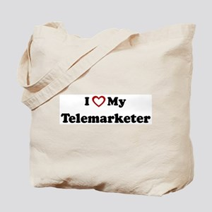I Love My Telemarketer Tote Bag