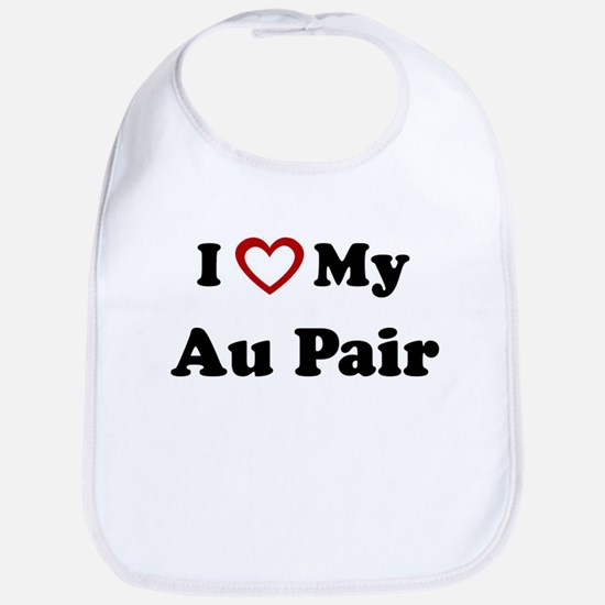 I Love My Au Pair Bib