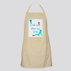 Ask me about my STD BBQ Apron