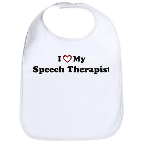 I Love My Speech Therapist Bib
