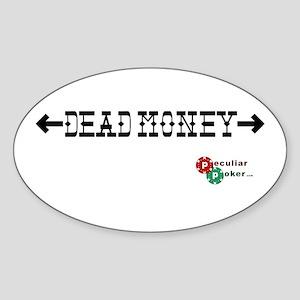 Dead Money Oval Sticker