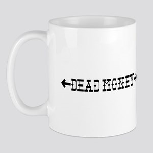 Dead Money Mug