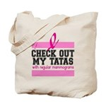 Check Out My Tatas (Cancer) Tote Bag