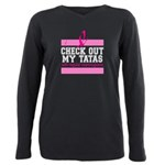 Check Out My Tatas (Canc Plus Size Long Sleeve Tee