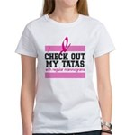 Check Out My Tatas (Cancer) Women's T-Shirt