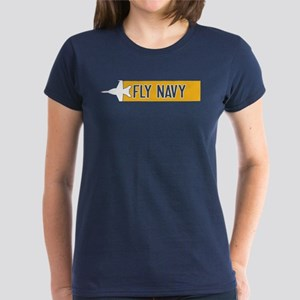 U.S. Navy: Fly Navy (F-18) Women's Dark T-Shirt