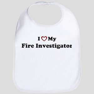 I Love My Fire Investigator Bib