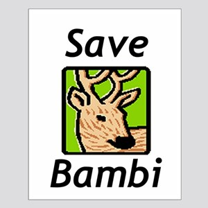 Save Bambi Small Poster