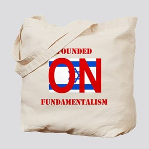 Founded On Fundamentalism (Re Tote Bag