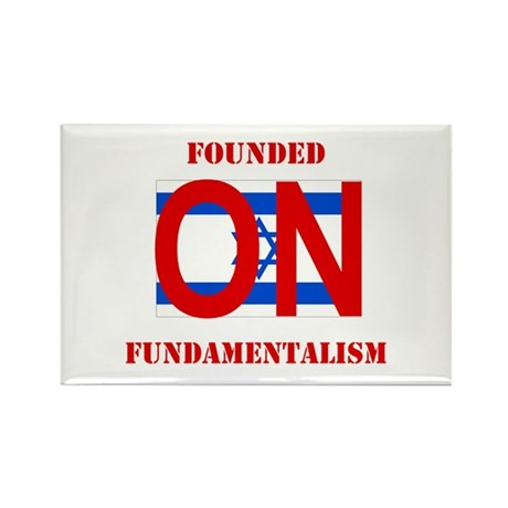 Founded On Fundamentalism (Re Rectangle Magnet (10