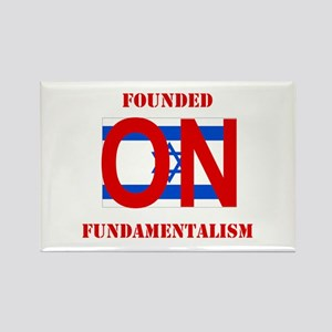 Founded On Fundamentalism (Re Rectangle Magnet