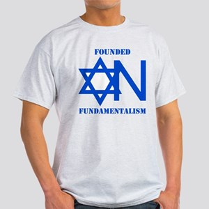 Founded On Fundamentalism Light T-Shirt