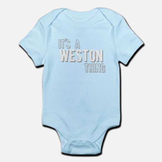 Its A Weston Thing Body Suit