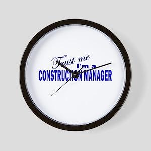 Trust Me I'm a Construction M Wall Clock