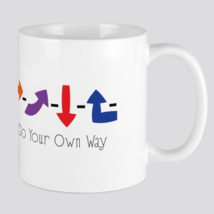 Your Own Way Mugs