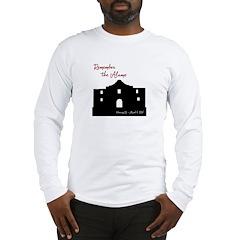 Remember the Alamo Long Sleeve T-Shirt