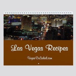 Las Vegas Recipes Wall Calendar/VegasDuSoleil.com
