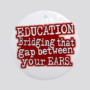 Maroon, Education Bridging The Gap Ornament (Round