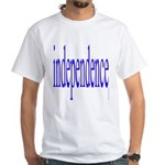 321. independence [blue] White T-Shirt