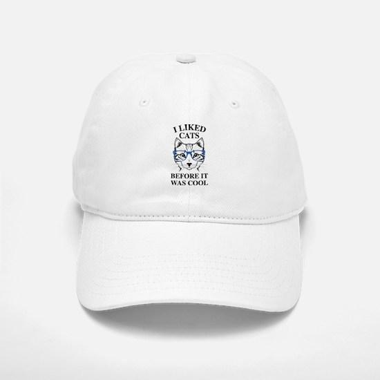 I Liked Cats Baseball Baseball Cap