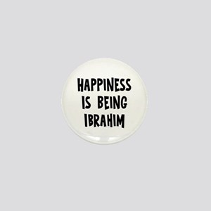 Happiness is being Ibrahim Mini Button