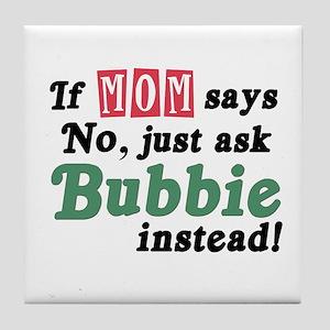 Just Ask Bubbie! Tile Coaster