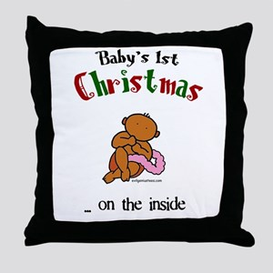 First christmas on the inside Throw Pillow