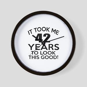 It Took Me 42 Years Wall Clock