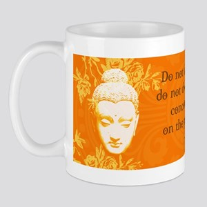 Do not dwell... Mug