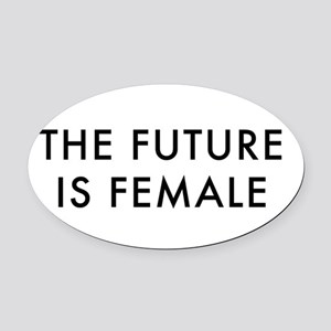 the future is female, women's Oval Car Magnet