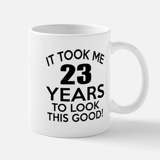 It Took Me 23 Years Mug