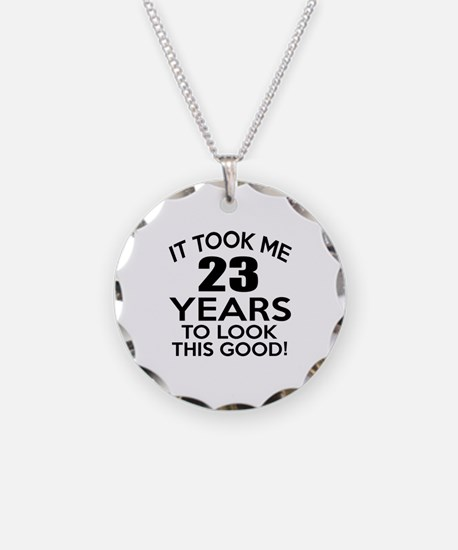 It Took Me 23 Years Necklace