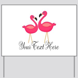 Pink Flamingos Yard Sign