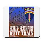 The Berlin to Frankfurt Duty Mousepad