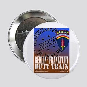 "The Berlin to Frankfurt Duty 2.25"" Button"