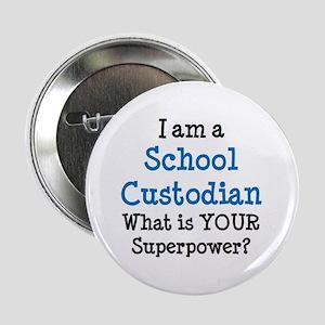 "school custodian 2.25"" Button"