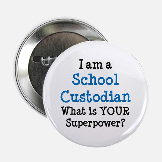 "school custodian 2.25"" Button"