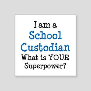 "school custodian Square Sticker 3"" x 3"""