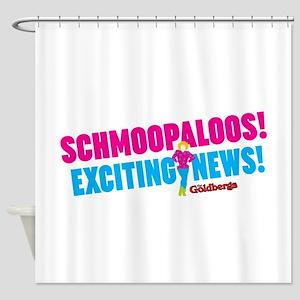 Schmoopaloos Exciting News Shower Curtain