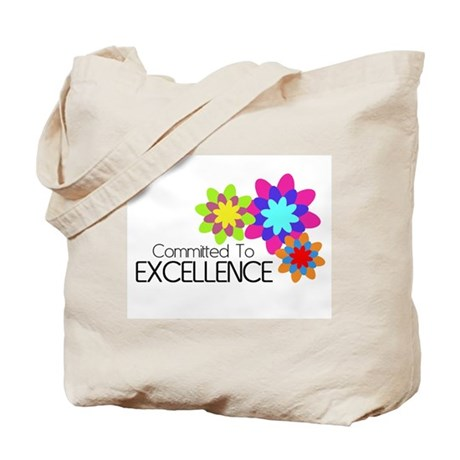 """""""Committed to Excellence"""" Tote Bag"""