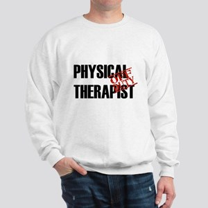 Off Duty Physical Therapist Sweatshirt