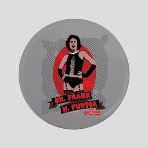 Rocky Horror Dr Frank-N-Furter Button