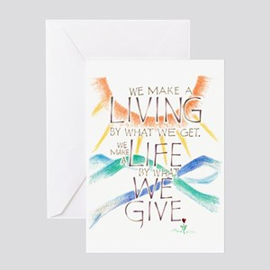 Life is what we Give Greeting Cards
